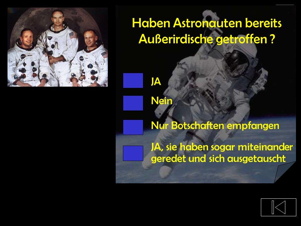 Haben Astronauten bereits Außerirdische getroffen