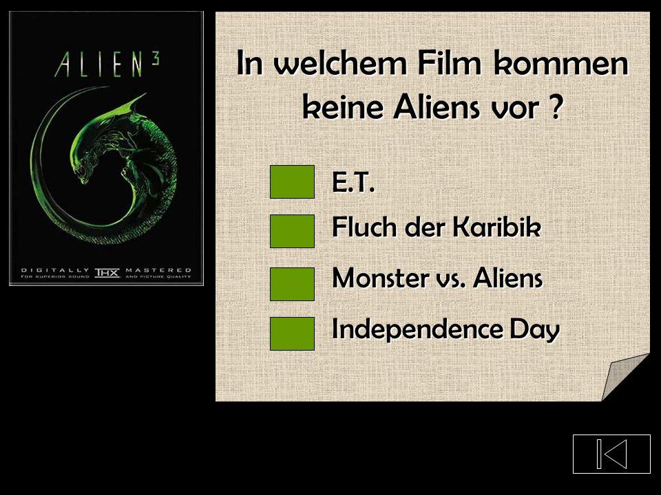 In welchem Film kommen keine Aliens vor