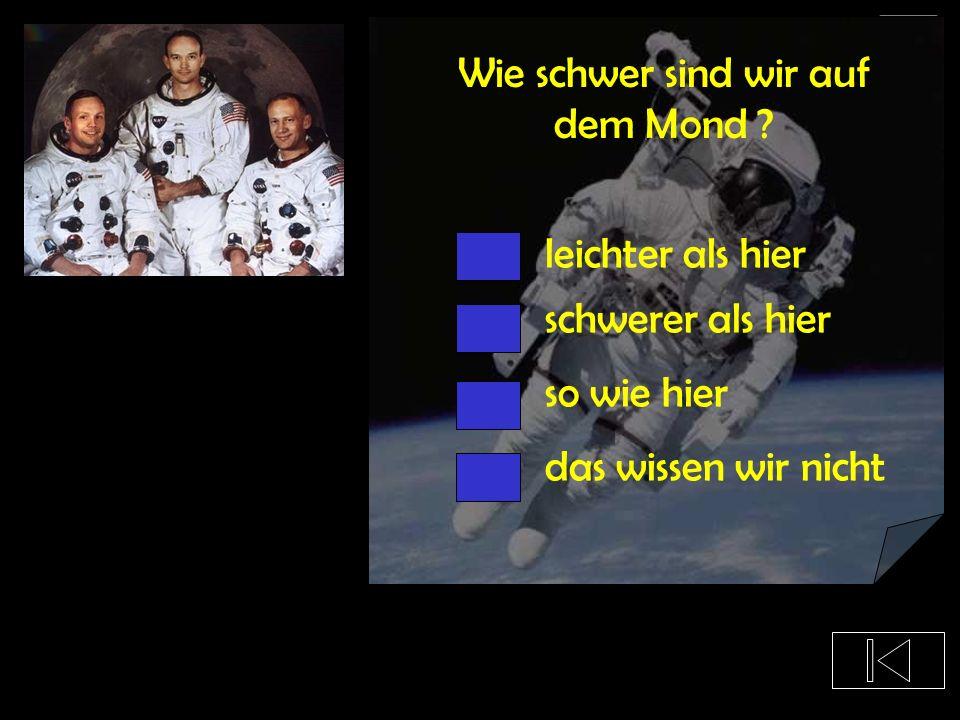 Wie schwer sind wir auf dem Mond