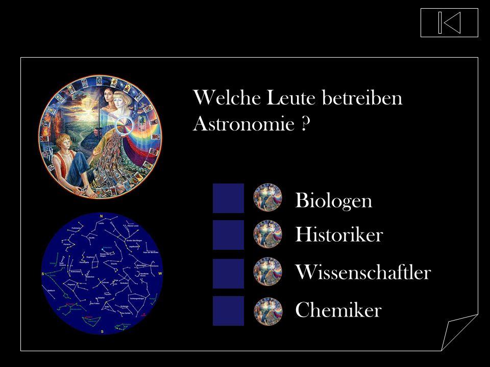 Welche Leute betreiben Astronomie