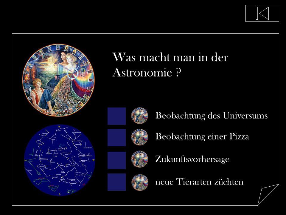 Was macht man in der Astronomie