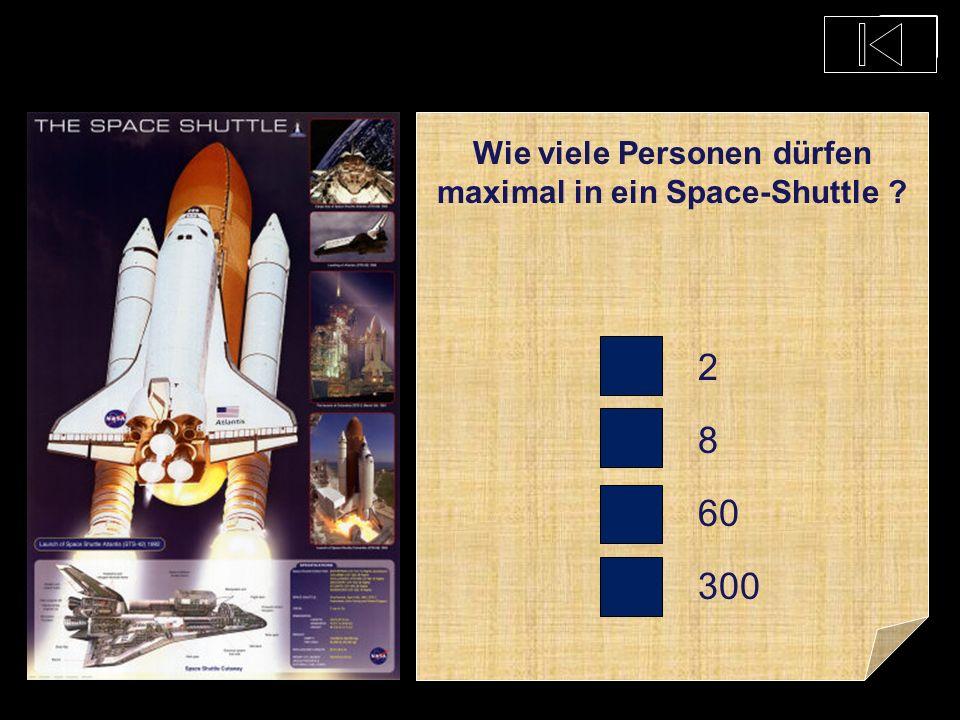 Wie viele Personen dürfen maximal in ein Space-Shuttle