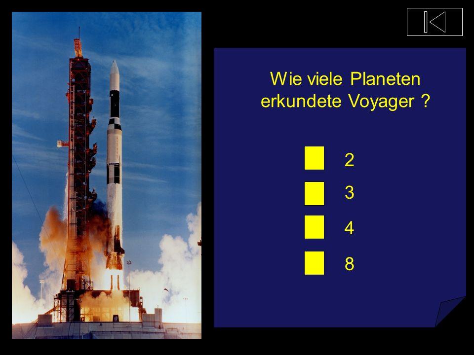 Wie viele Planeten erkundete Voyager