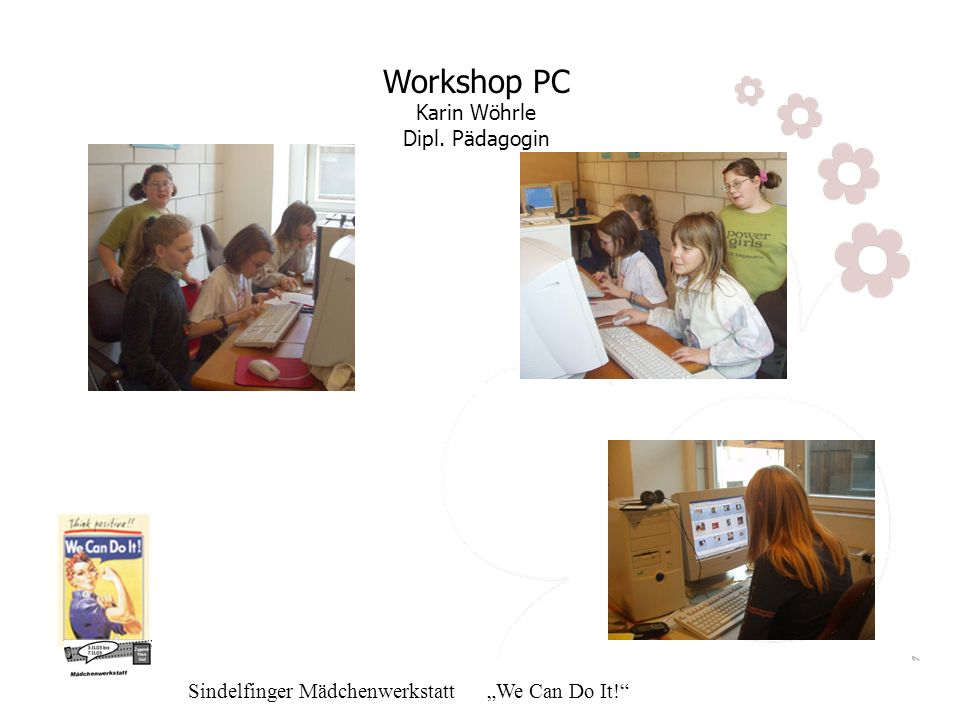 Workshop PC Karin Wöhrle Dipl. Pädagogin