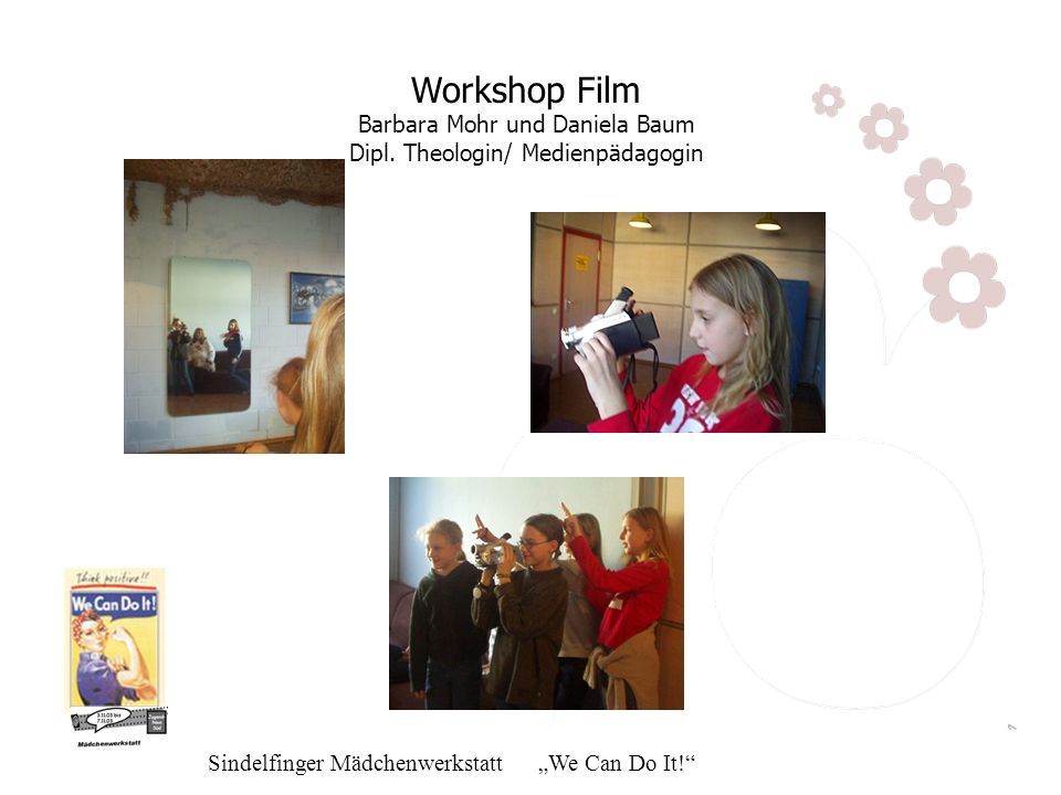 Workshop Film Barbara Mohr und Daniela Baum