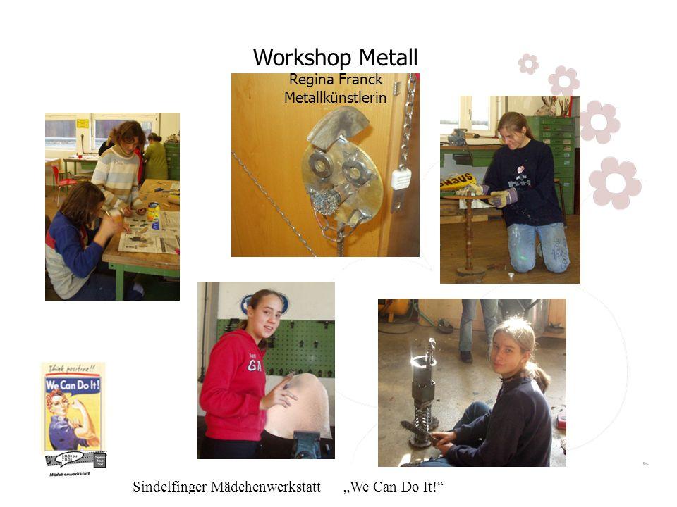 Workshop Metall Regina Franck Metallkünstlerin
