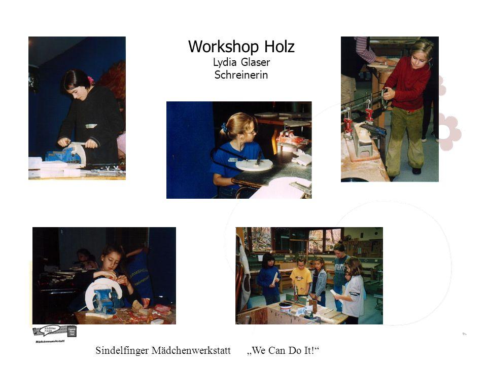 Workshop Holz Lydia Glaser Schreinerin