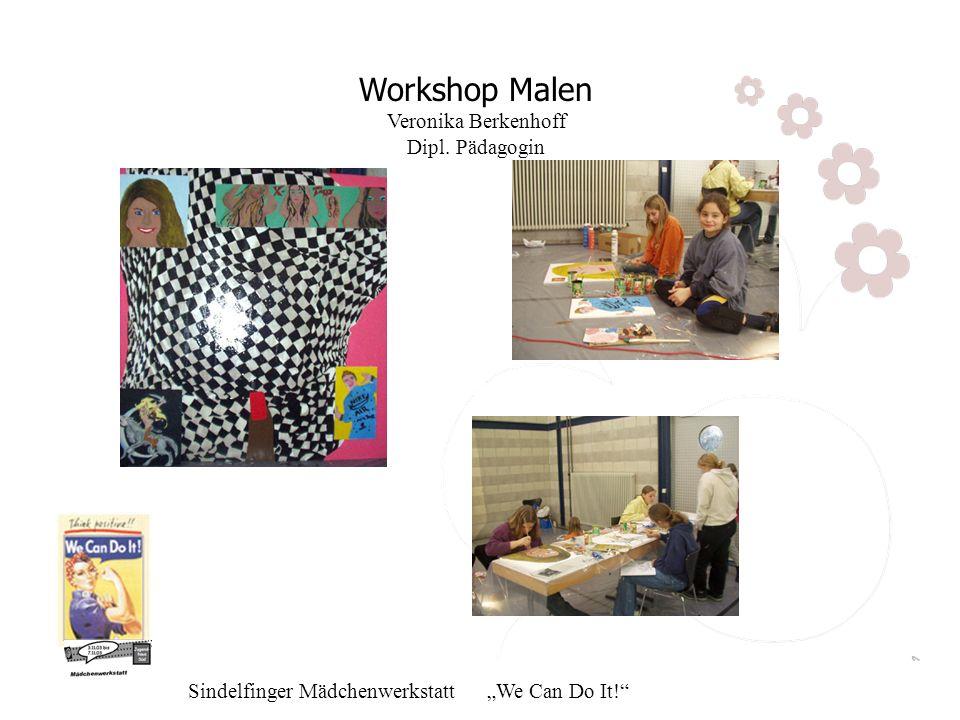 Workshop Malen Veronika Berkenhoff Dipl. Pädagogin