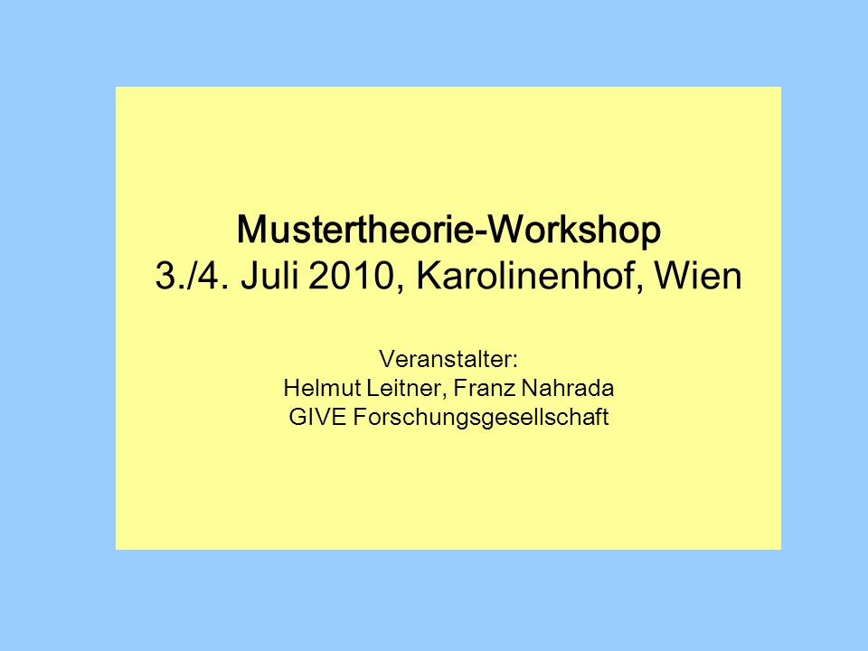Mustertheorie-Workshop 3. /4