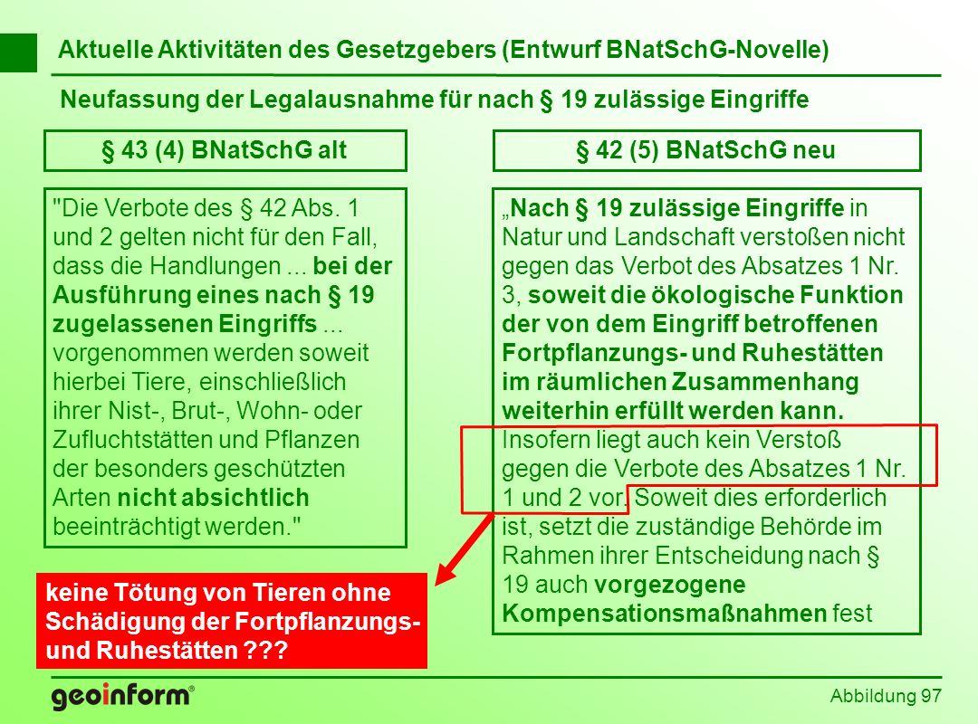§ 43 (4) BNatSchG alt § 42 (5) BNatSchG neu