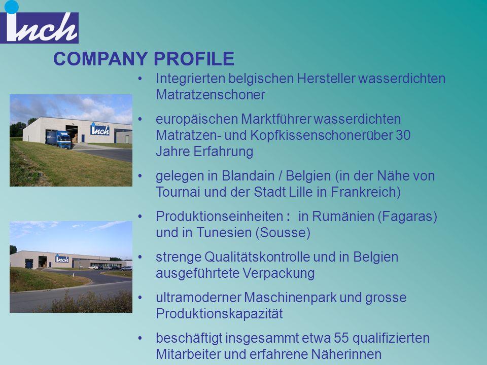 COMPANY PROFILE Integrierten belgischen Hersteller wasserdichten Matratzenschoner.