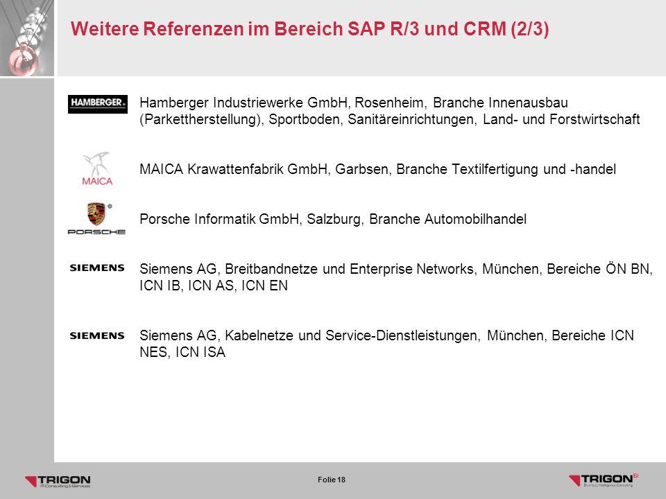 Weitere Referenzen im Bereich SAP R/3 und CRM (2/3)