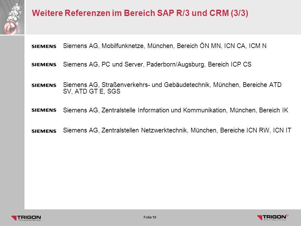 Weitere Referenzen im Bereich SAP R/3 und CRM (3/3)