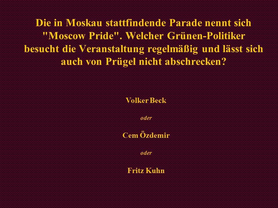 Volker Beck oder Cem Özdemir oder Fritz Kuhn