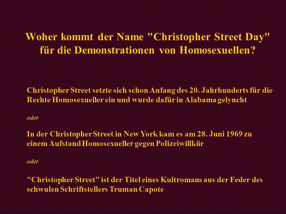 Woher kommt der Name Christopher Street Day für die Demonstrationen von Homosexuellen