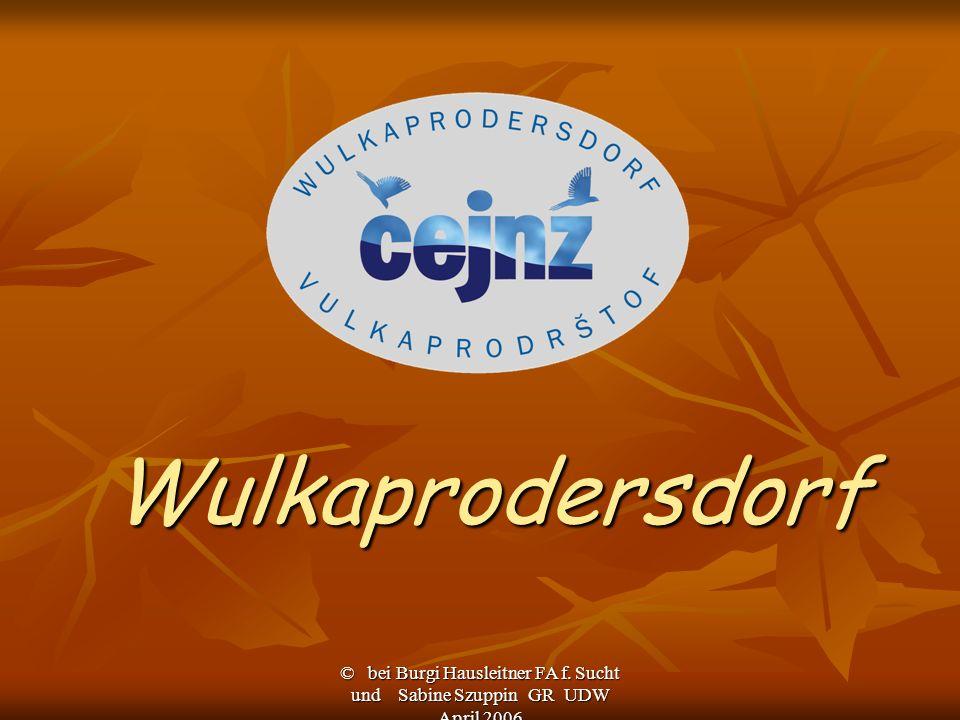 Wulkaprodersdorf. © bei Burgi Hausleitner FA f.