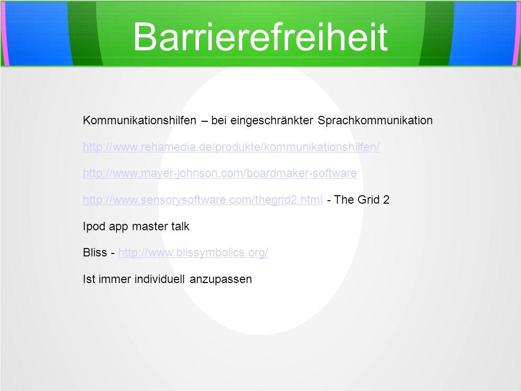 Barrierefreiheit Kommunikationshilfen – bei eingeschränkter Sprachkommunikation. http://www.rehamedia.de/produkte/kommunikationshilfen/