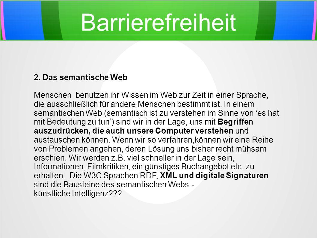 Barrierefreiheit 2. Das semantische Web