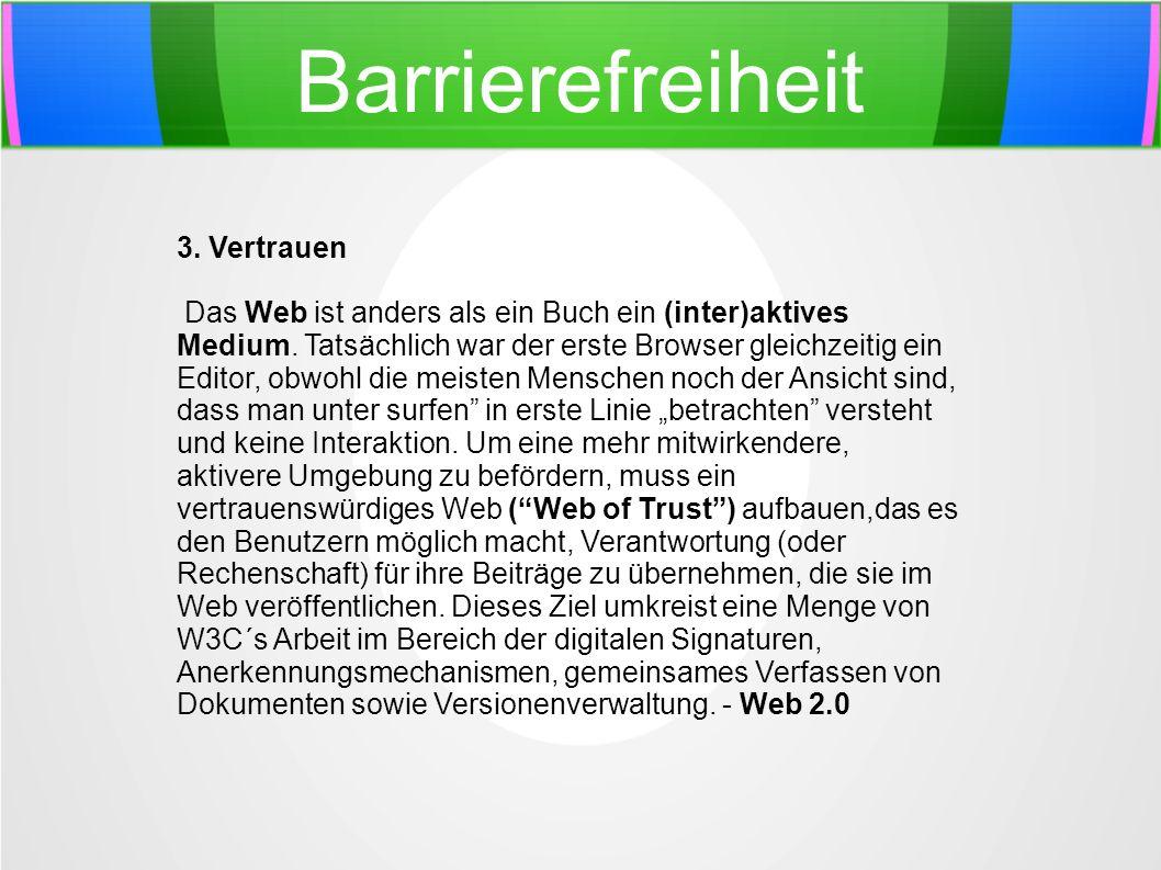 Barrierefreiheit 3. Vertrauen