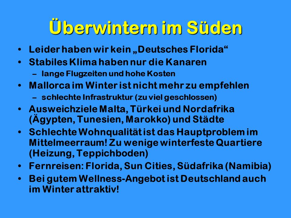 """Überwintern im Süden Leider haben wir kein """"Deutsches Florida"""