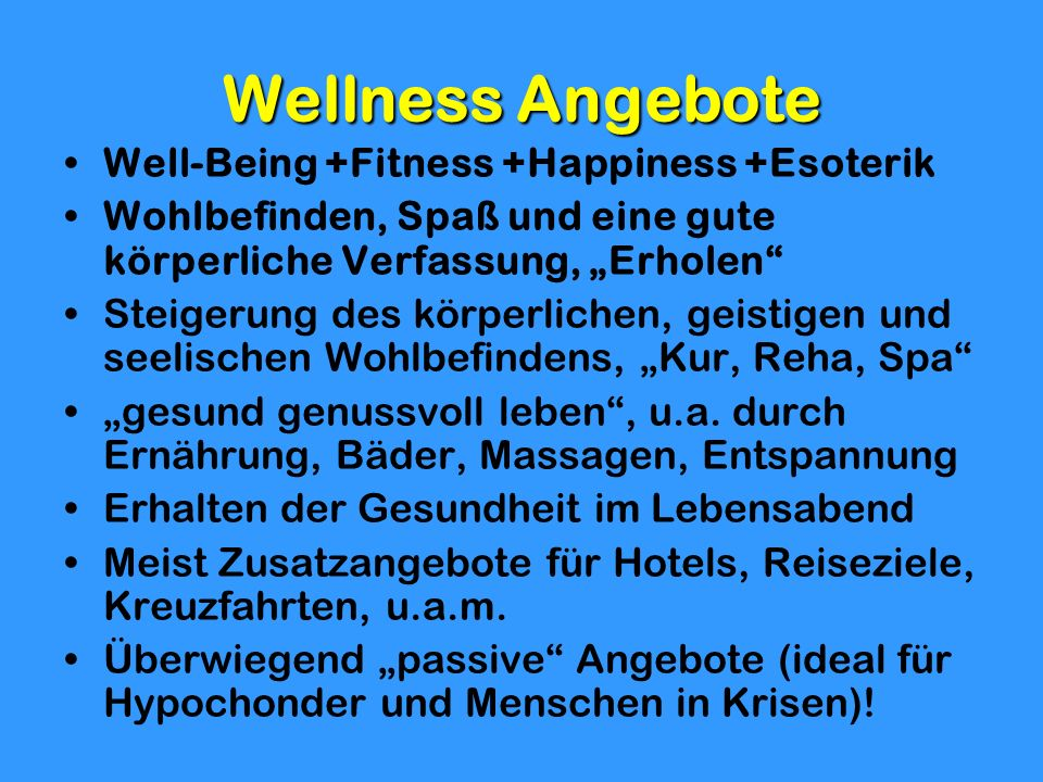 Wellness Angebote Well-Being +Fitness +Happiness +Esoterik