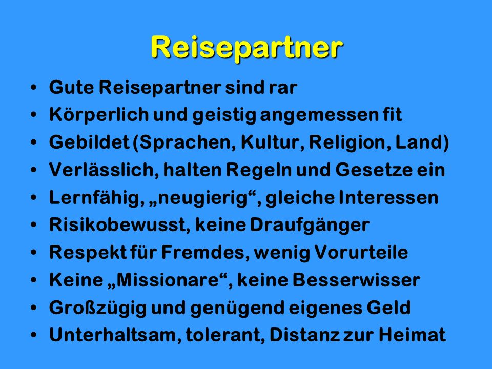 Reisepartner Gute Reisepartner sind rar