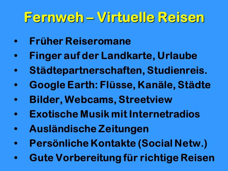 Fernweh – Virtuelle Reisen