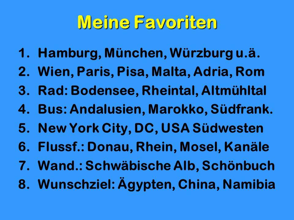 Meine Favoriten Hamburg, München, Würzburg u.ä.