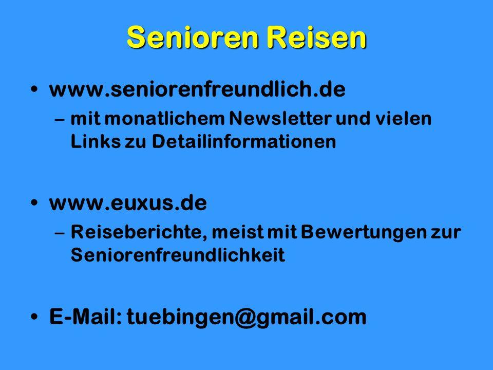 Senioren Reisen www.seniorenfreundlich.de www.euxus.de
