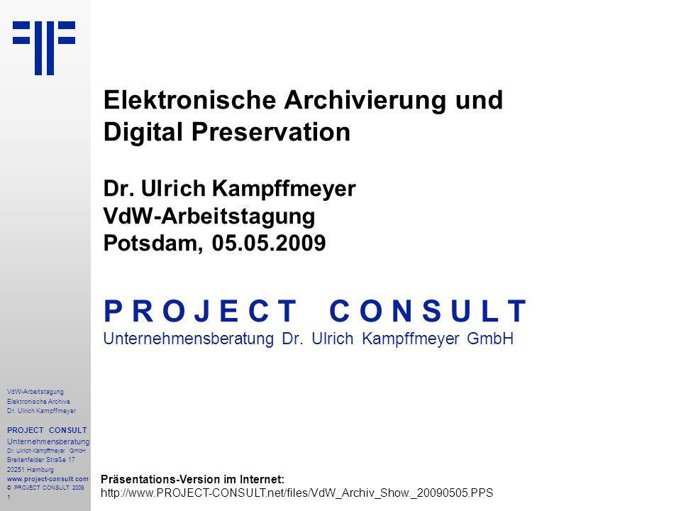 P R O J E C T C O N S U L T Elektronische Archivierung und