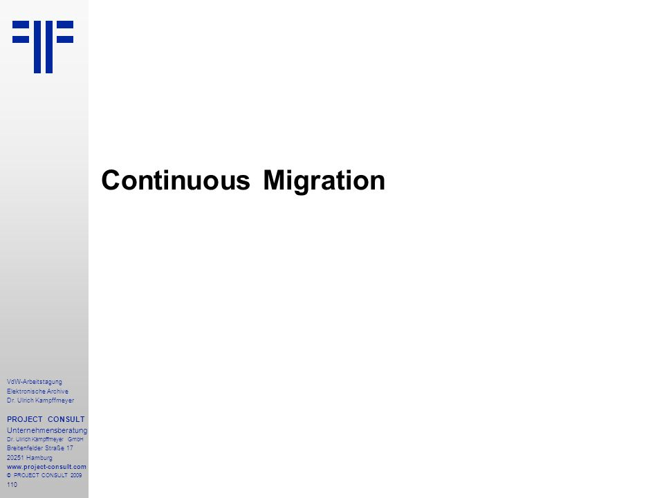 Continuous Migration PROJECT CONSULT Unternehmensberatung