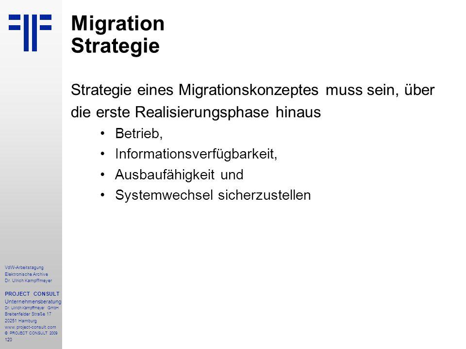 Migration Strategie Strategie eines Migrationskonzeptes muss sein, über. die erste Realisierungsphase hinaus.