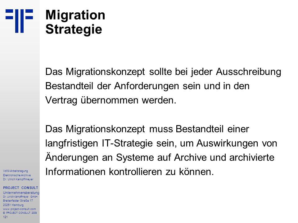 Migration Strategie Das Migrationskonzept sollte bei jeder Ausschreibung. Bestandteil der Anforderungen sein und in den.
