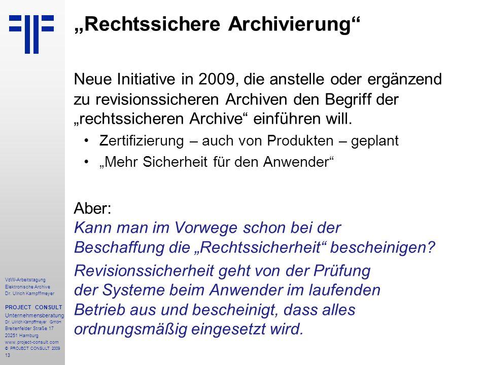"""""""Rechtssichere Archivierung"""