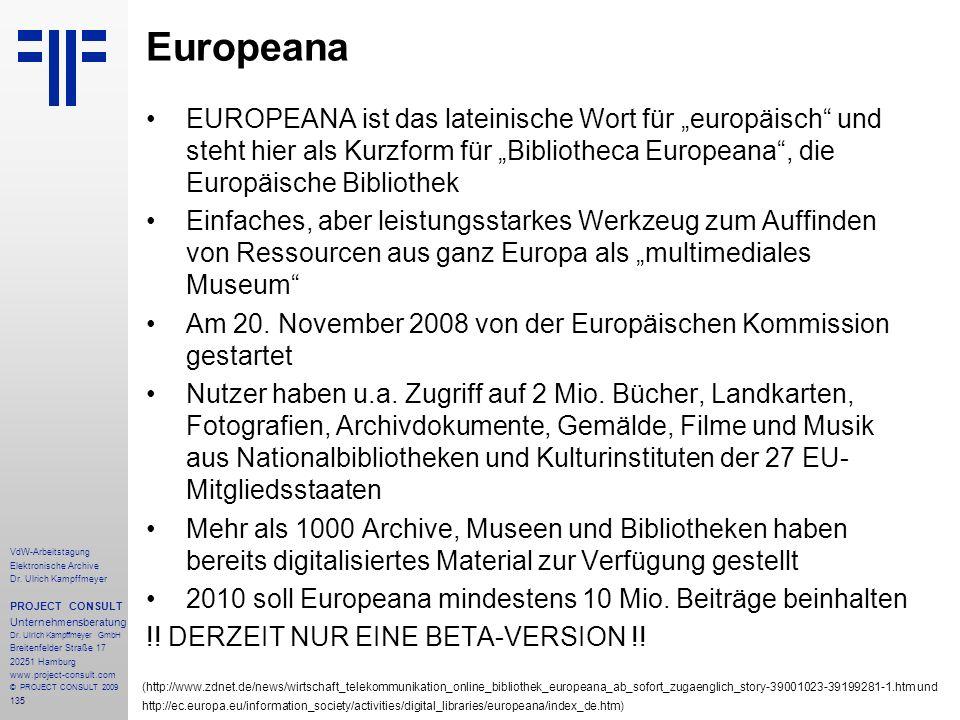 """Europeana EUROPEANA ist das lateinische Wort für """"europäisch und steht hier als Kurzform für """"Bibliotheca Europeana , die Europäische Bibliothek."""