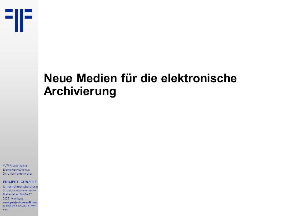 Neue Medien für die elektronische Archivierung