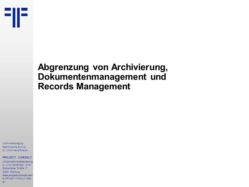 Abgrenzung von Archivierung, Dokumentenmanagement und Records Management