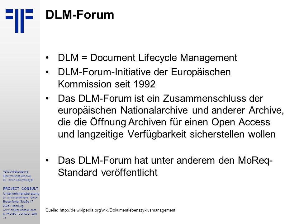 DLM-Forum DLM = Document Lifecycle Management