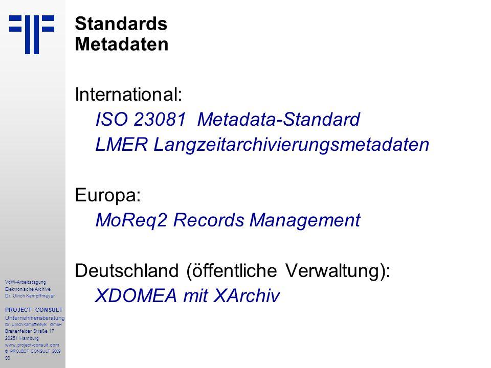 ISO 23081 Metadata-Standard LMER Langzeitarchivierungsmetadaten