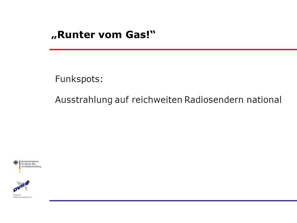 """""""Runter vom Gas! Funkspots:"""