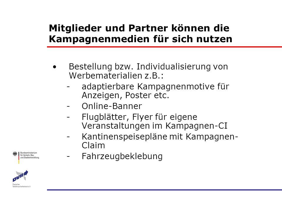 Mitglieder und Partner können die Kampagnenmedien für sich nutzen