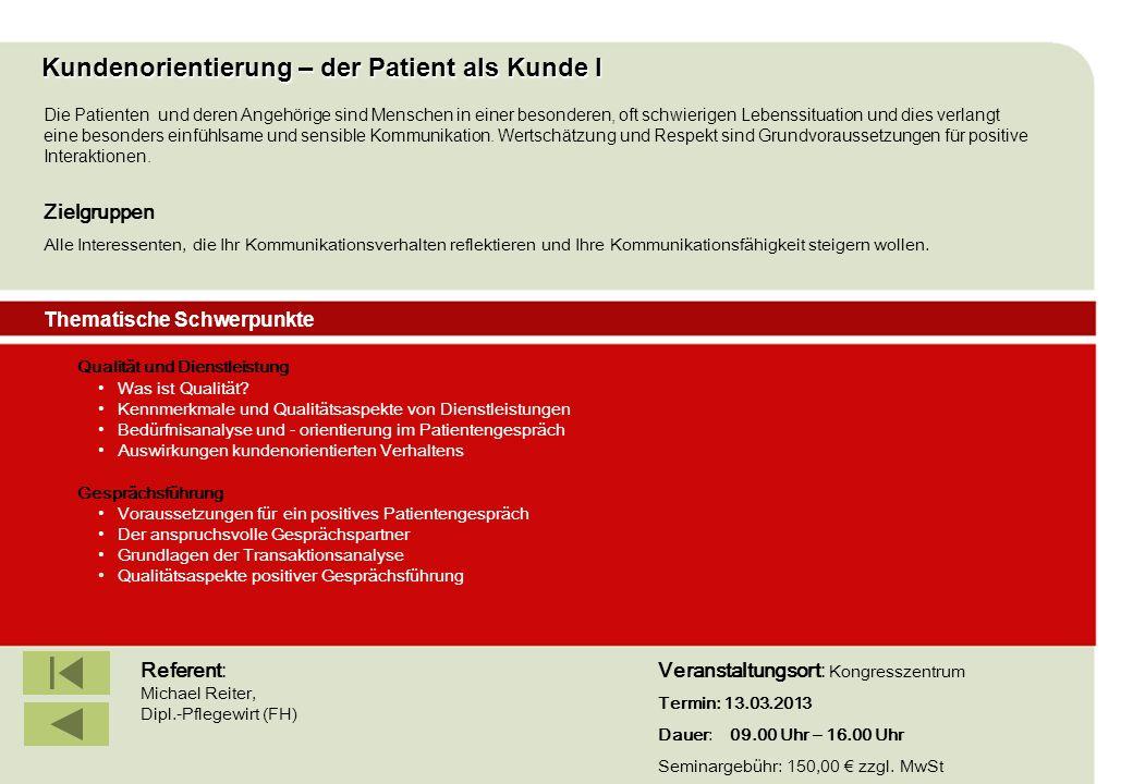 Kundenorientierung – der Patient als Kunde I