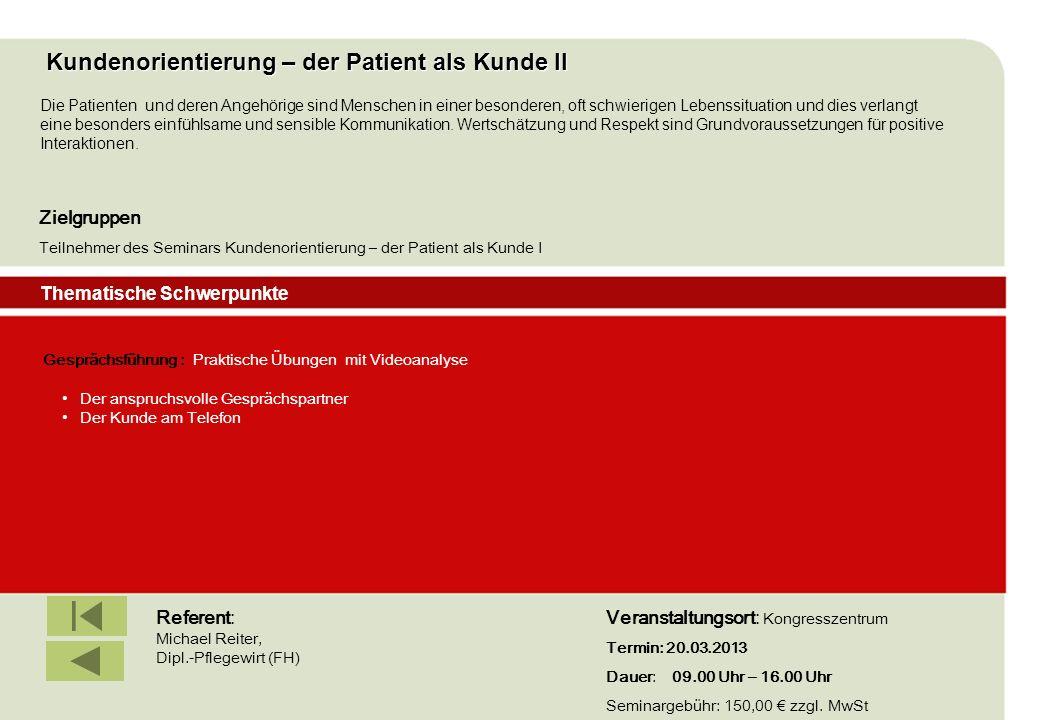 Kundenorientierung – der Patient als Kunde II