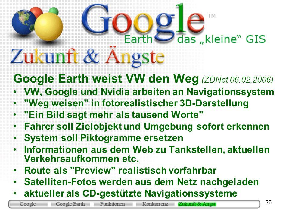 Google Earth weist VW den Weg (ZDNet 06.02.2006)