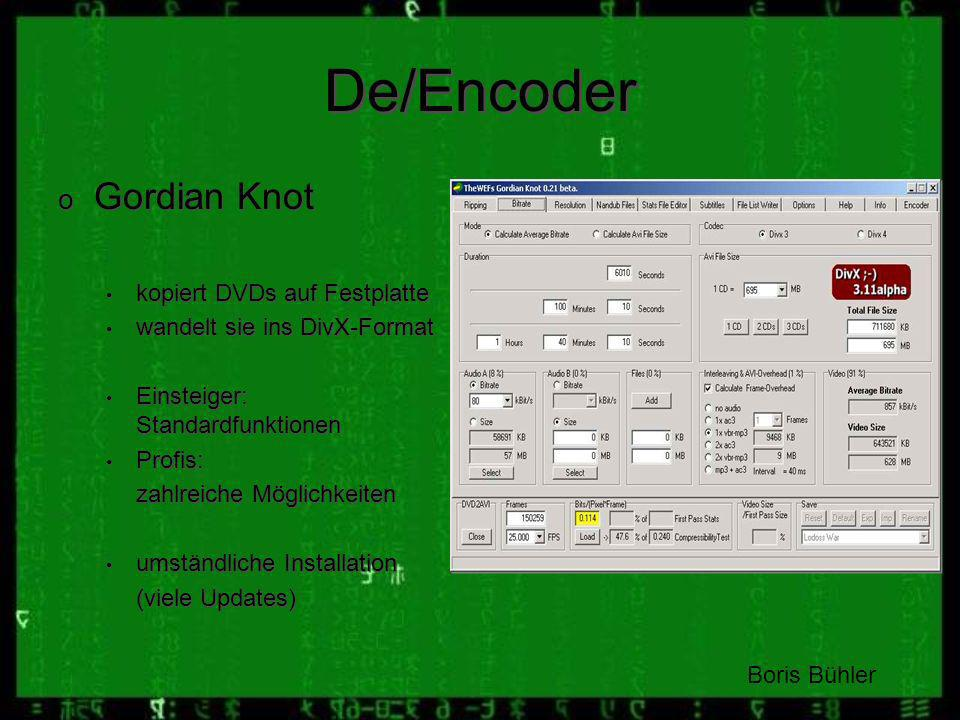 De/Encoder Gordian Knot kopiert DVDs auf Festplatte