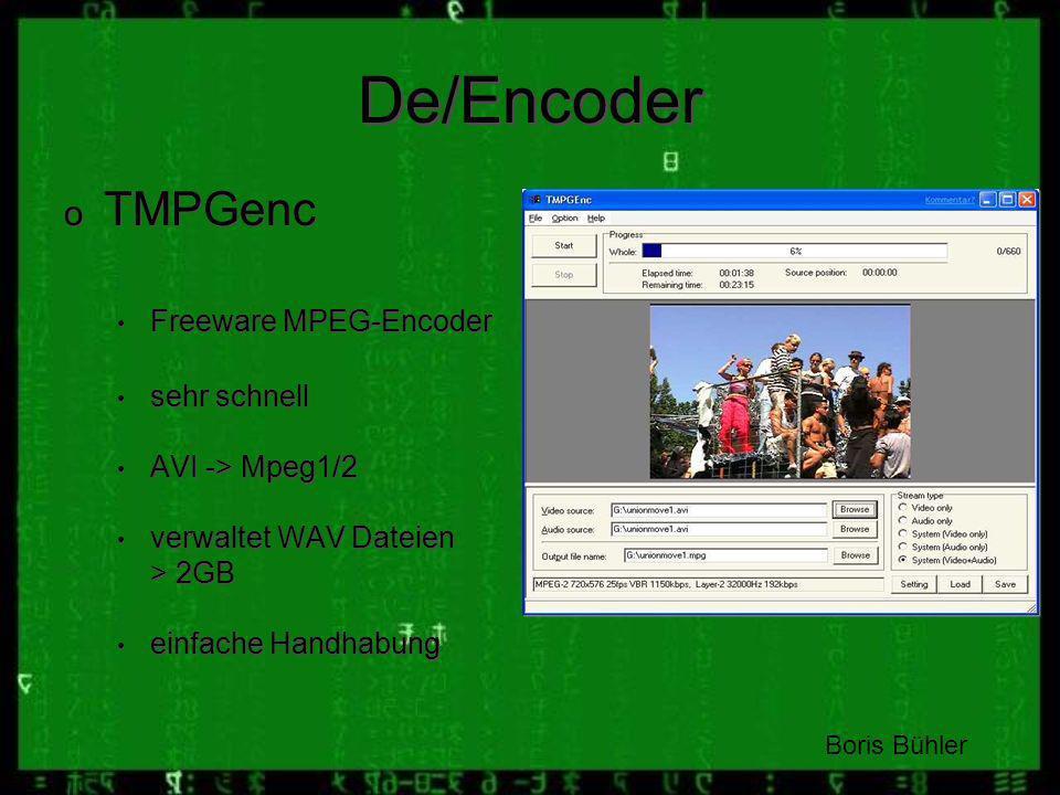 De/Encoder TMPGenc Freeware MPEG-Encoder sehr schnell