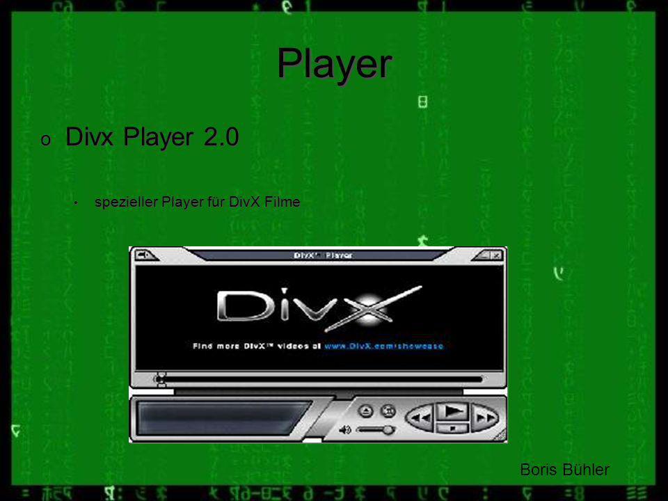 Player Divx Player 2.0 Boris Bühler spezieller Player für DivX Filme