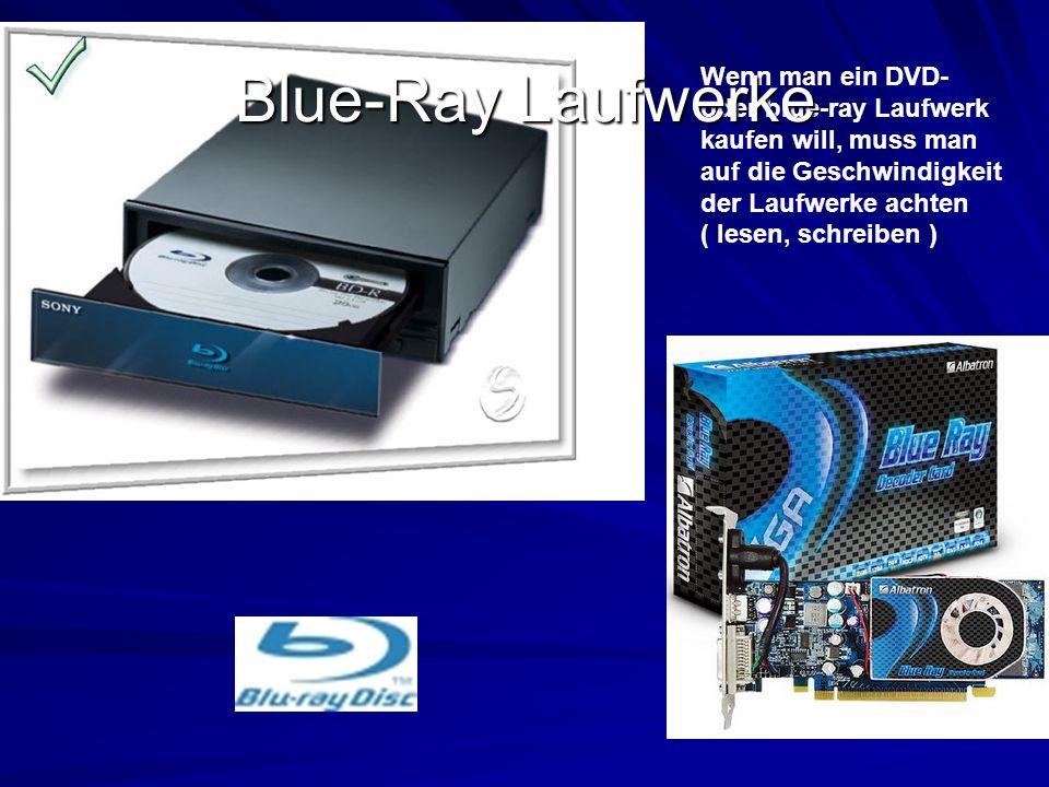Blue-Ray Laufwerke
