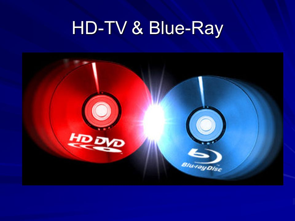 HD-TV & Blue-Ray