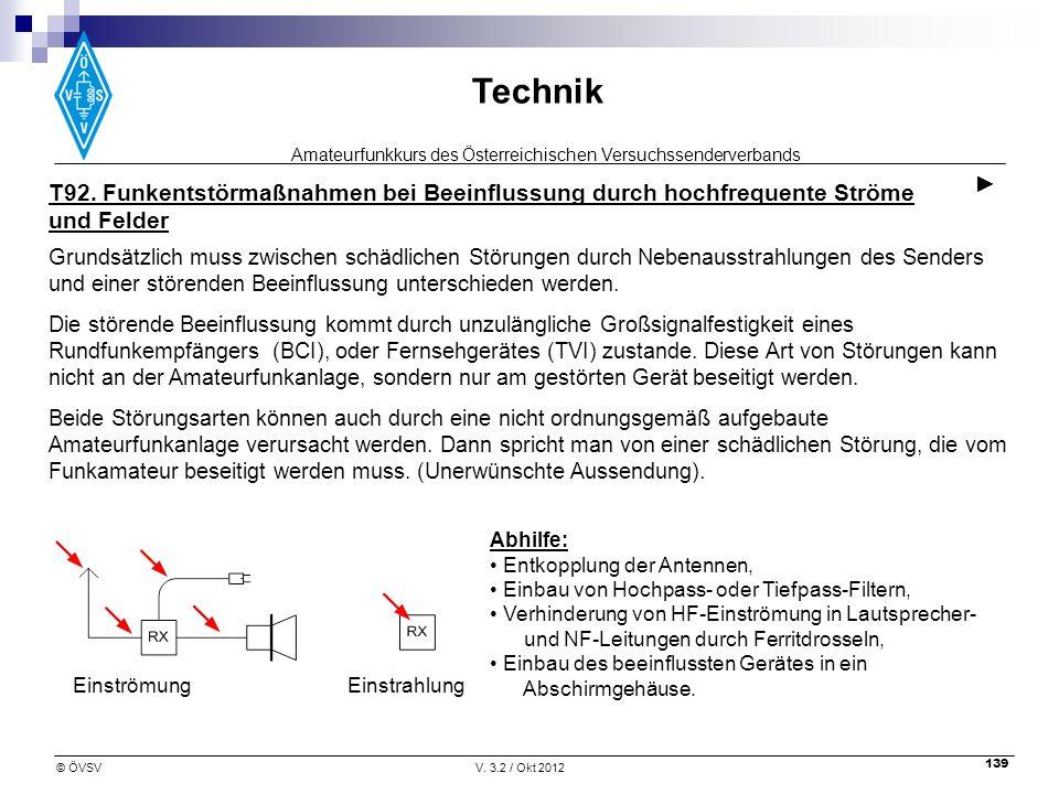 T92. Funkentstörmaßnahmen bei Beeinflussung durch hochfrequente Ströme